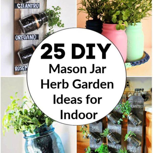 25 DIY Mason Jar Herb Garden Ideas for Indoor mason jar vegetable garden indoor herb garden indoor herb garden planters pallet herb garden