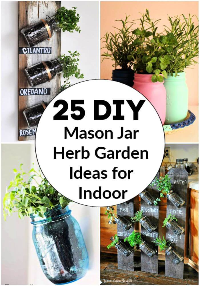25 Diy Mason Jar Herb Garden Ideas For Indoor Its Overflowing