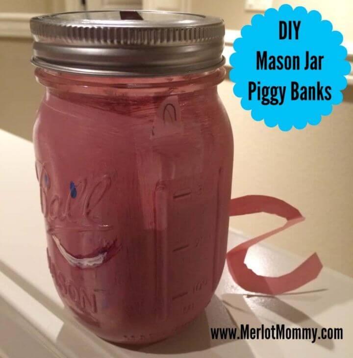 Awesome DIY Mason Jar Piggy Banks