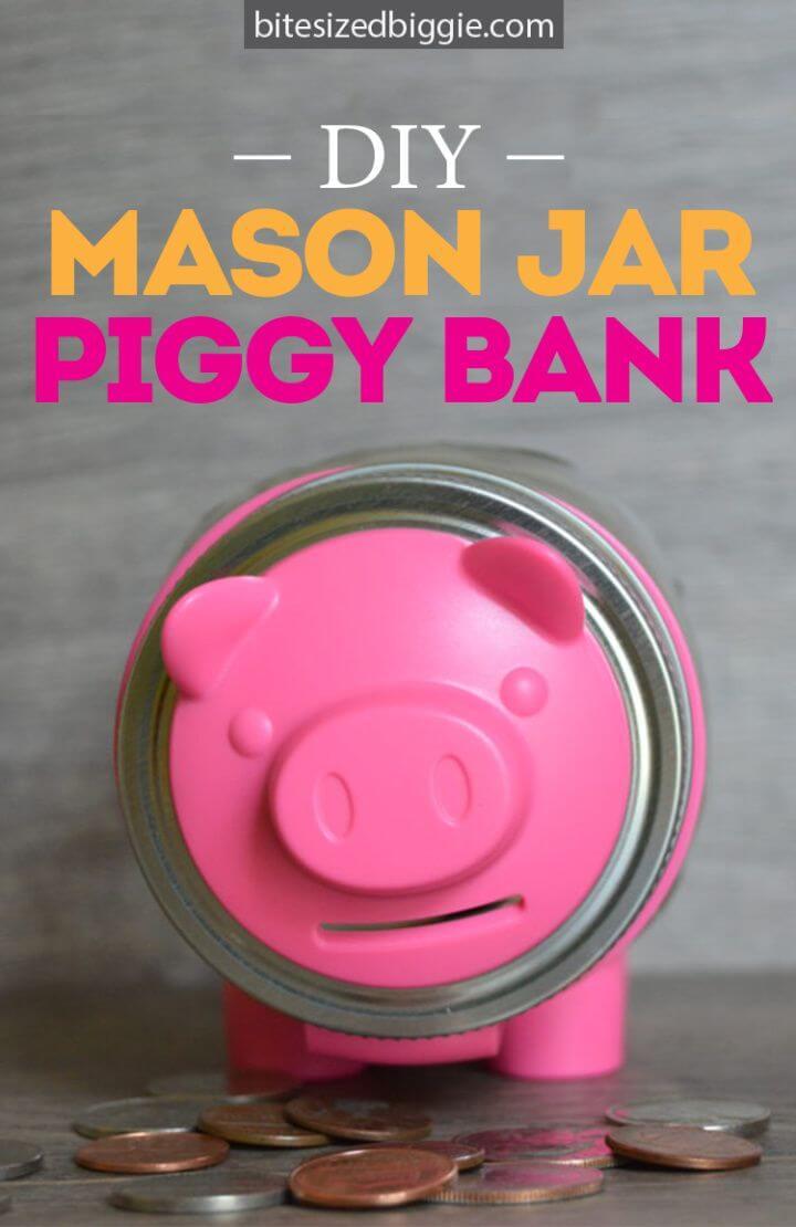 Cute DIY Mason Jar Piggy Bank