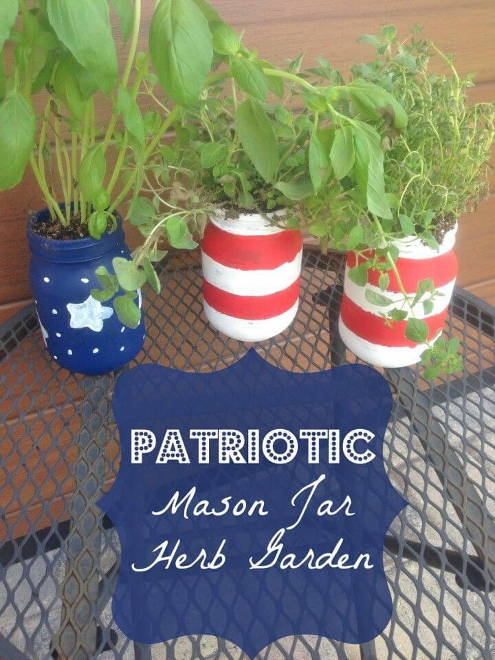Easy DIY Patriotic Mason Jar Herb Garden