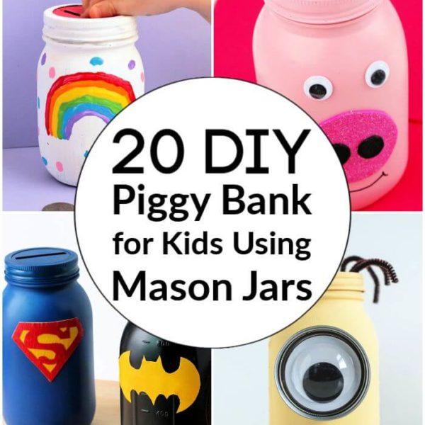 How to Make a Piggy Bank for Kids Using Mason Jars 20 DIY Ideas mason jar piggy banks unique piggy banks