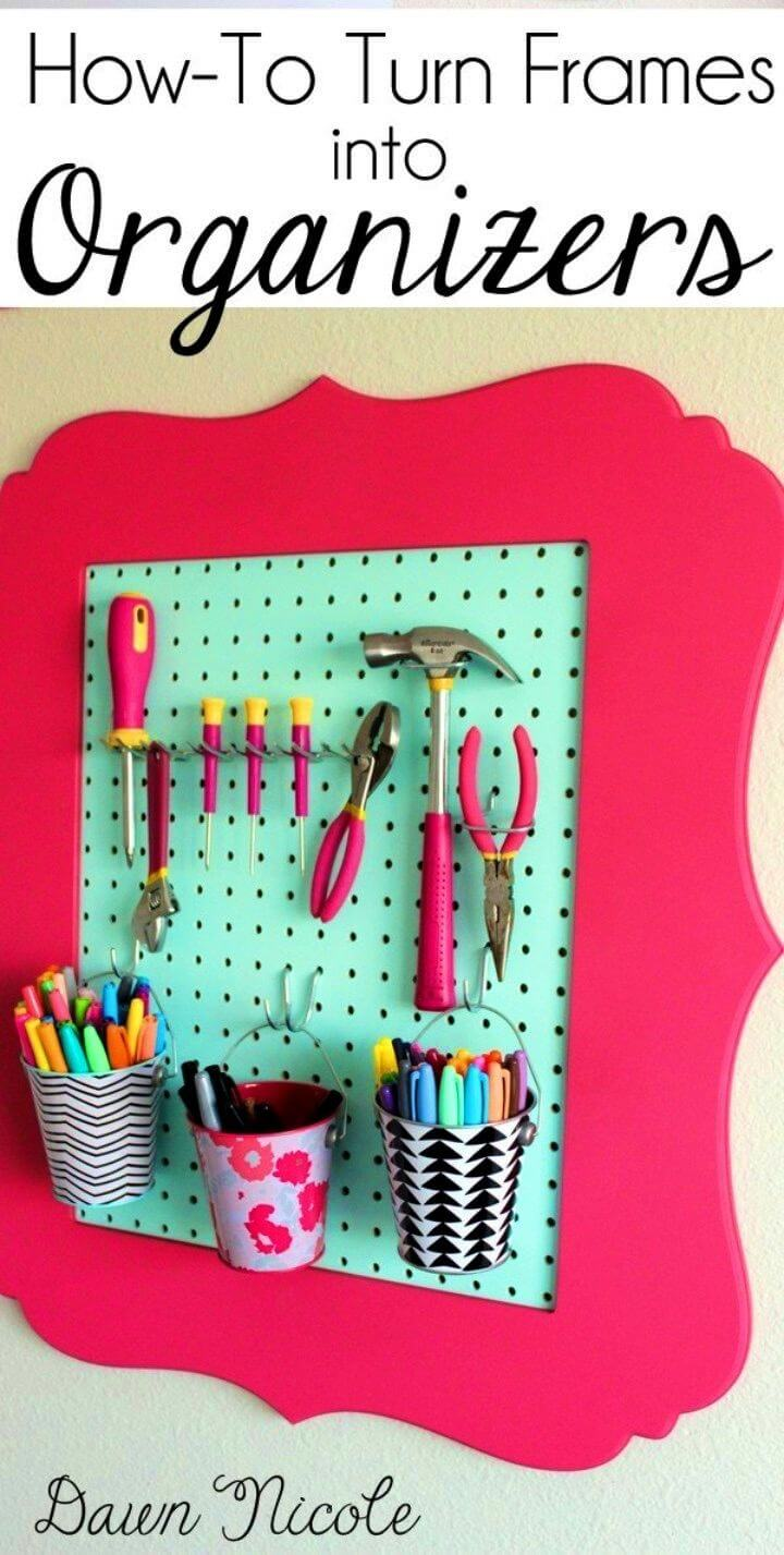How to Turn Frames Into Organizers