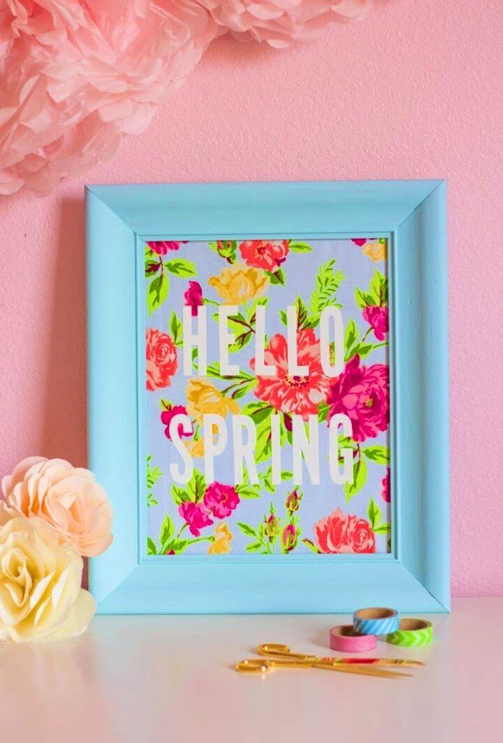 Turn Picture Frame into Hello Spring Fabric Art