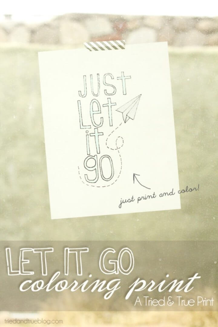 """""""JUST LET IT GO"""" Coloring Print Giveaway"""