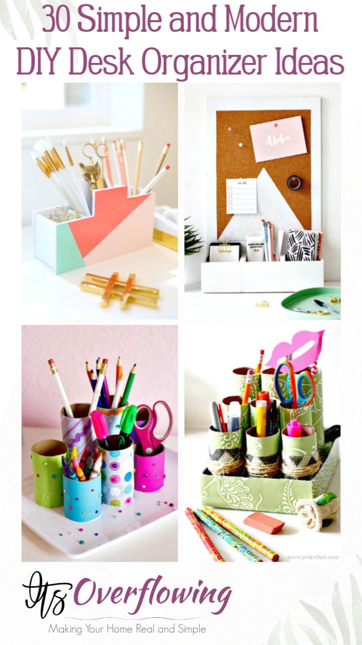 30 Simple and Modern DIY Desk Organizer Ideas