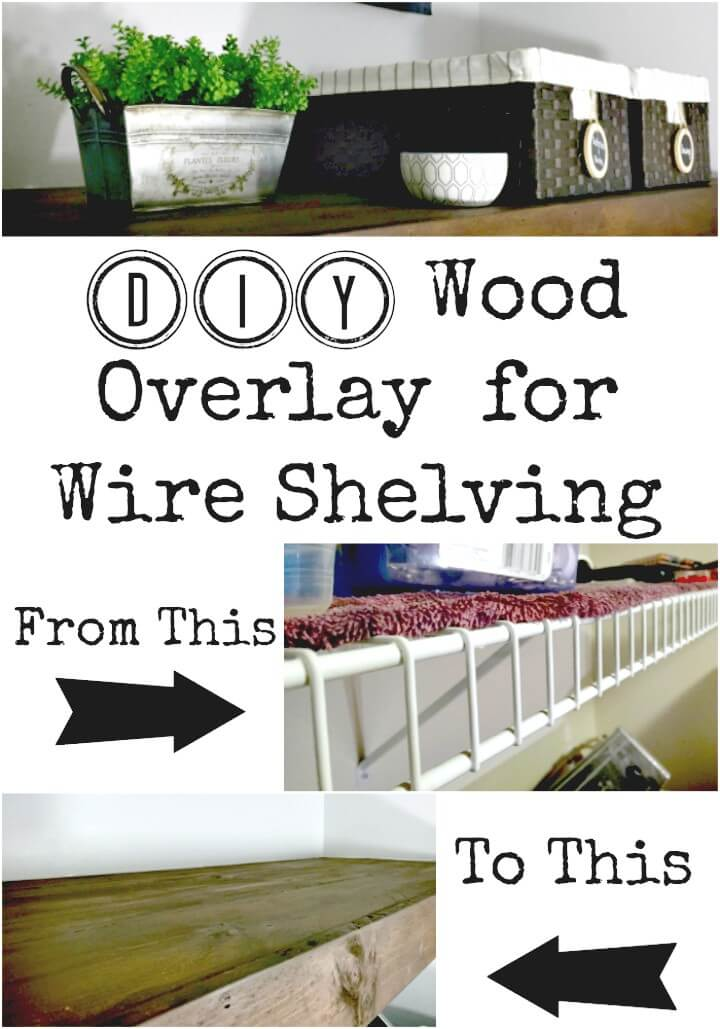 How to DIY Wood Overlay for Wire Shelving