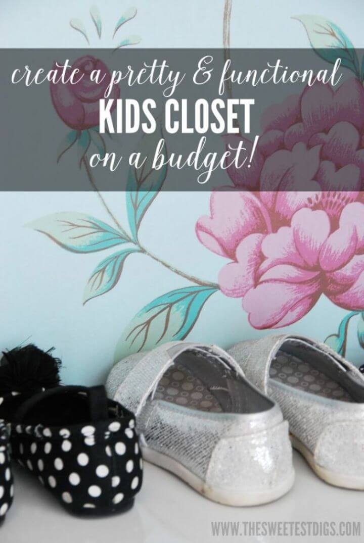 Create a Pretty and Functional Kids Closet