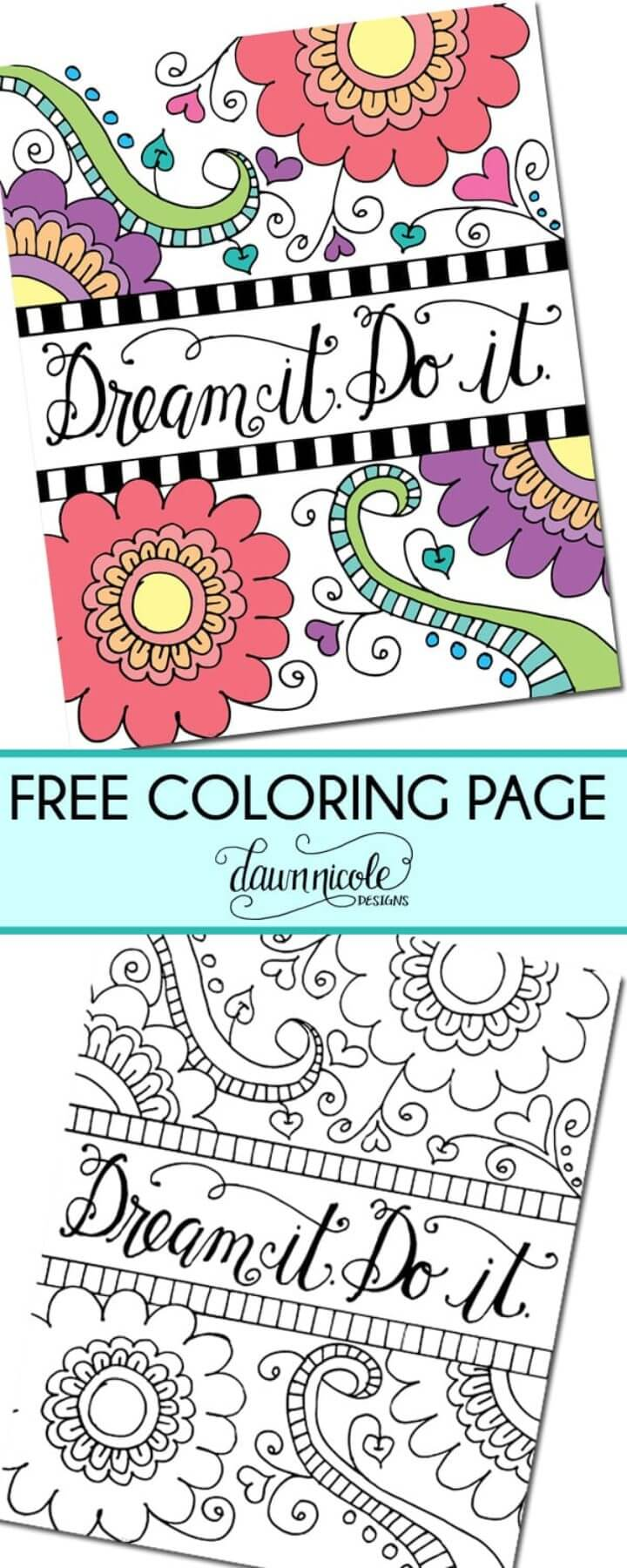 DREAM IT. DO IT. Free Coloring Page
