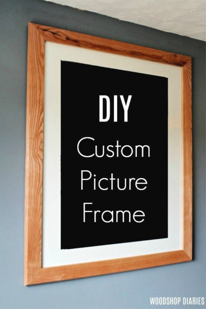 How to Make a Custom Picture Frame