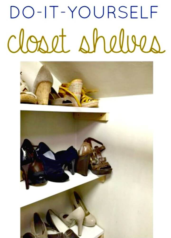 Make Your Own Closet Shelving - DIY