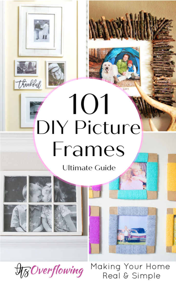 101 Easiest DIY Picture Frame Ideas