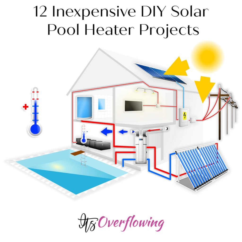 12 Inexpensive DIY Solar Pool Heater Projects You Can Install By Yourself