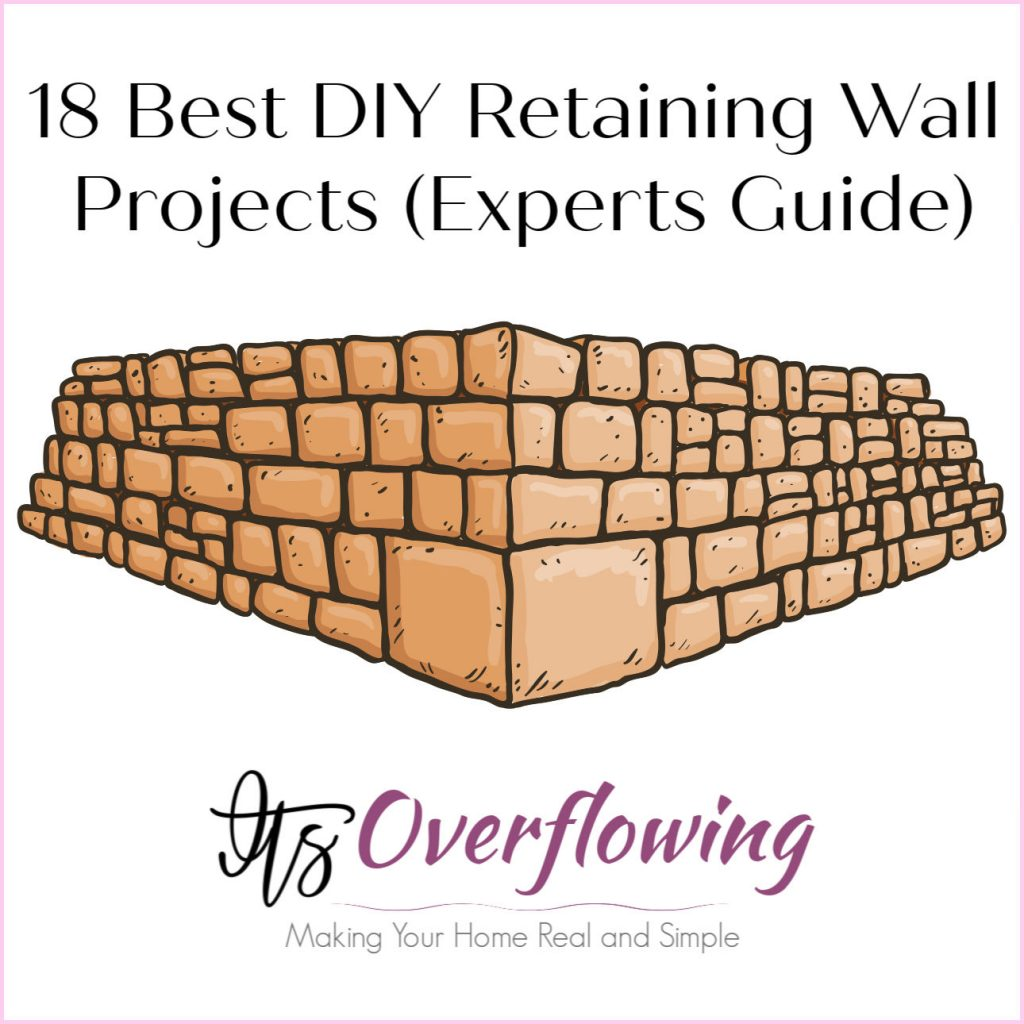 18 Best DIY Retaining Wall Projects Experts Guide