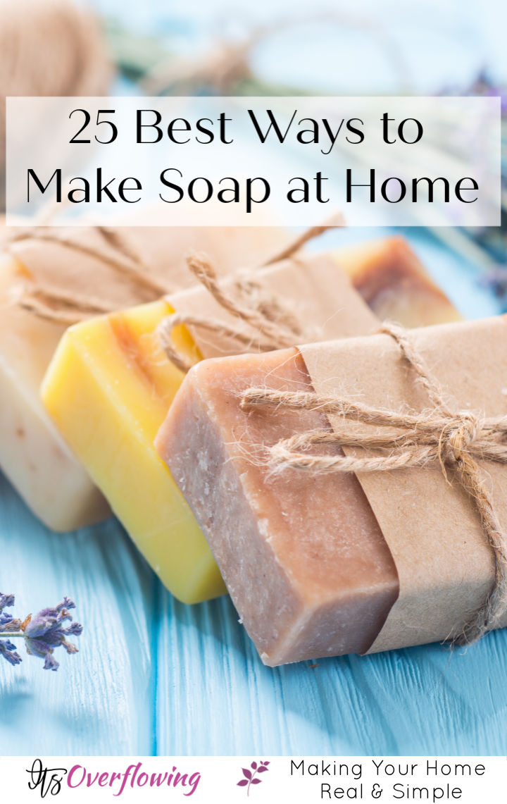 25 Best Ways to Make Soap at Home