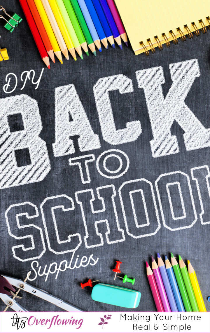 50 Cute and Cool DIY School Supplies for Back To School