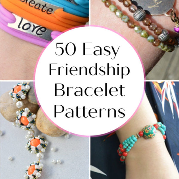 50 Easy Friendship Bracelet Patterns To Make with Very Little Effort
