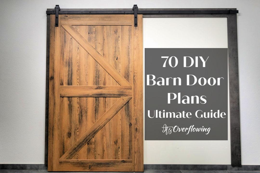 70 DIY Barn Door Plans and Ideas To Build Your Own Doors