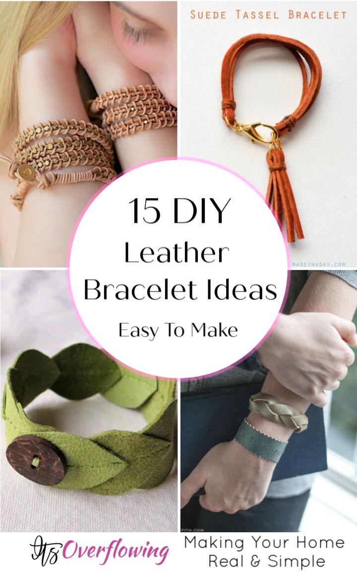DIY Leather Bracelet Ideas
