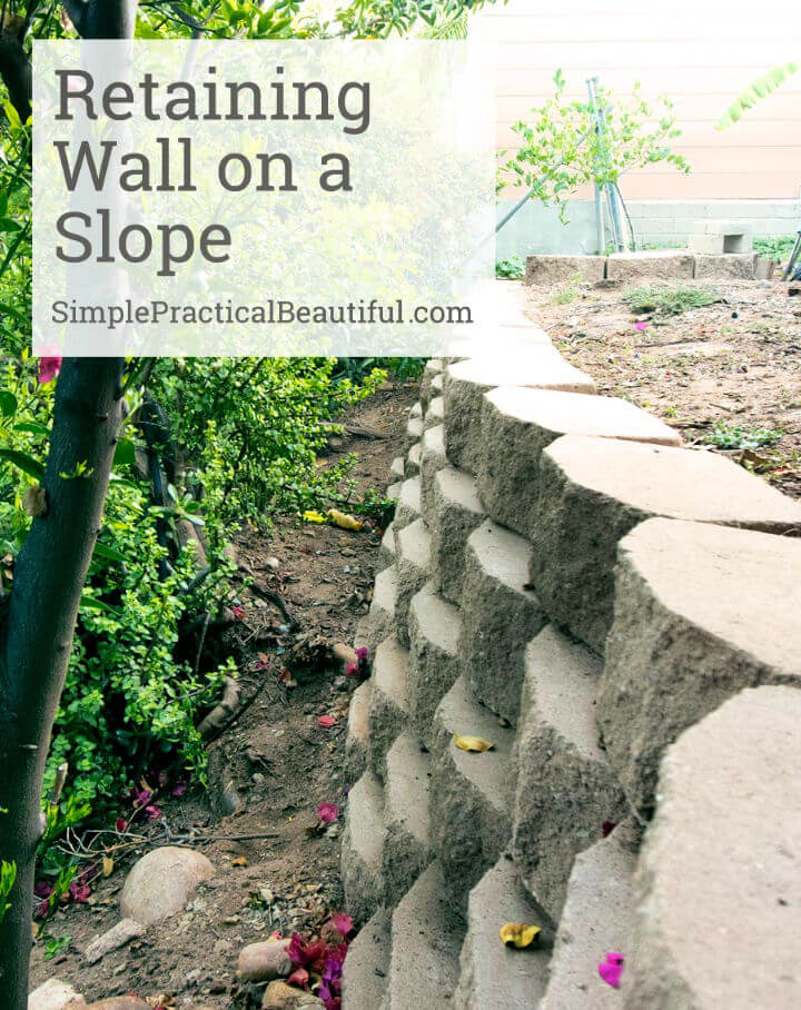 DIY Retaining Wall On a Slope