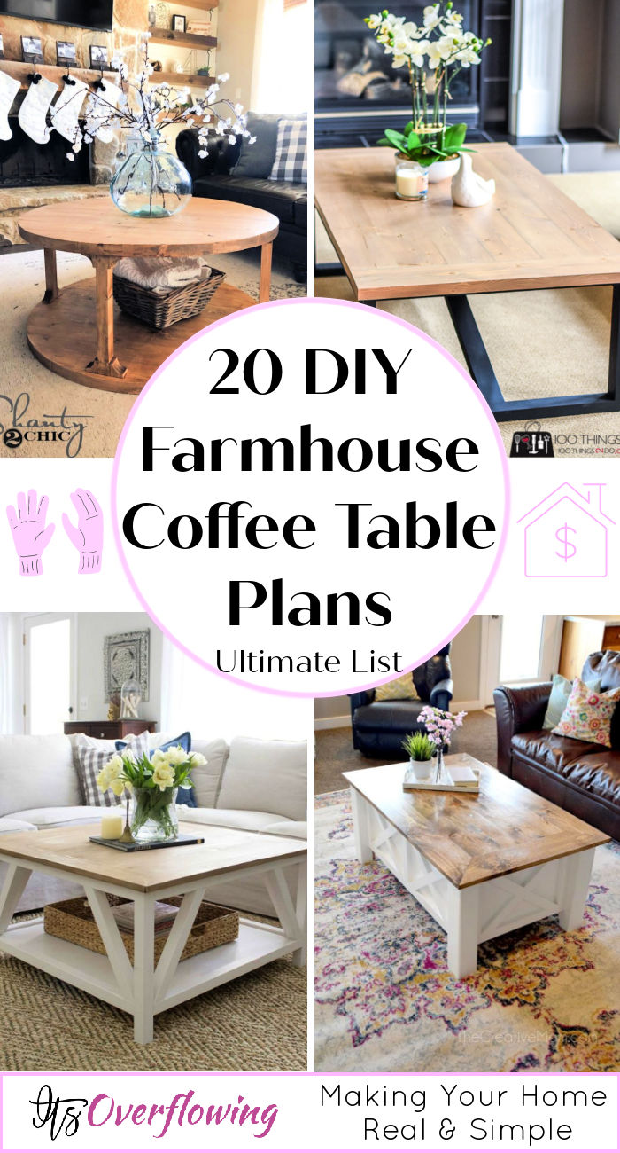 Picture of: 20 Simple Diy Farmhouse Coffee Table Plans Its Overflowing